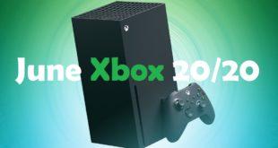 Microsoft June big Xbox 20/20